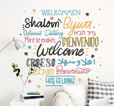 Make sure that every visitor of every nationality is welcome in your home, thanks to this fantastic wall text sticker! Sign up for 10% off.