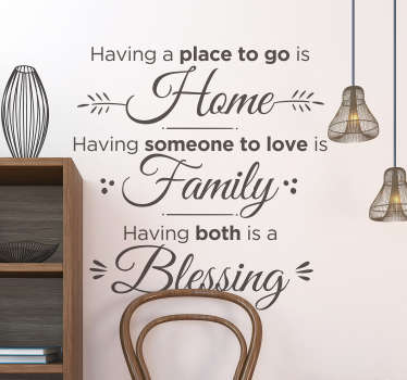 Decorate your home with this superb piece of motivational text decor, reminding you that home and family are always a blessing!