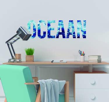 Muurstickers tekst Een oceaan