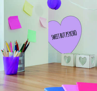 If you are sweet but psycho, then why not take a look at this fantastic, heart shaped wall art sticker?! Discounts available.
