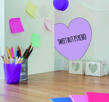 Sweet but Psycho Love Sticker