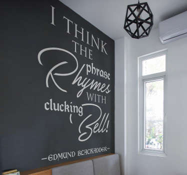 Blackadder Phrase Living Room Wall Decor