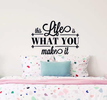 Remind yourself that life is always what you make it, with this fantastic wall quote sticker from Marilyn Monroe! Choose your size.