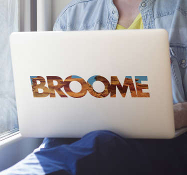 Decorative broome laptop sticker with Broome landscape design. Easy to apply and can be chosen in any required size. Self adhesive.