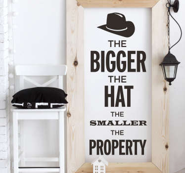 The Bigger the Hat Living Room Wall Decor