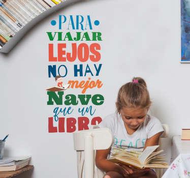 """Pegatina para habitación infantil formada por el texto """"Para viajar no hay mejor nave que un libro"""". Descuentos para nuevos usuarios."""
