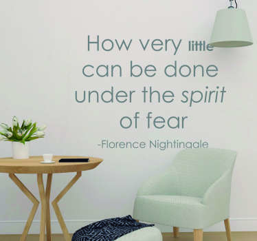 Florence Nightingale Fear Quote Sticker