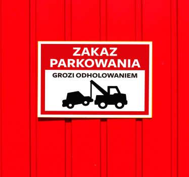 Naklejka na ścianę do domu Zakaz parkowania