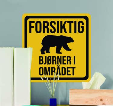 Forsiktighet: bjørner i området vinylskilt