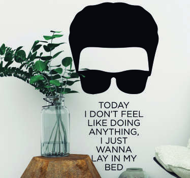Decorate your home with this fantastic Bruno Mars inspired lyric sticker, depicting words from ´The Lazy Song´! Choose your size.