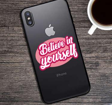 Sticker Motivation Texte Believe in Yourself