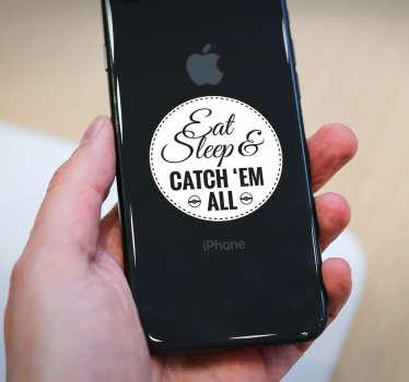 Text Aufkleber Eat, Sleep Catch iPhone