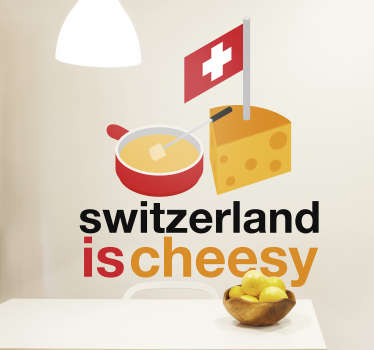 Text Aufkleber Switzerland is cheesy