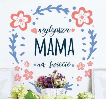 Naklejka na ścianę Najlepsza mama na świecie