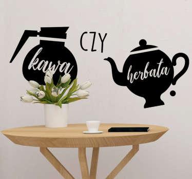 """Napisy na ścianę do kuchni to świetny pomysł na intrygujące dekoracje Twojego domu. Zamów naklejkę z napisem """"Kawa czy herbata?"""""""