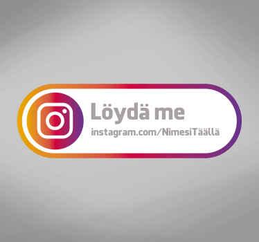 Seuraa meitä instagram-merkkiikkunan tarrassa
