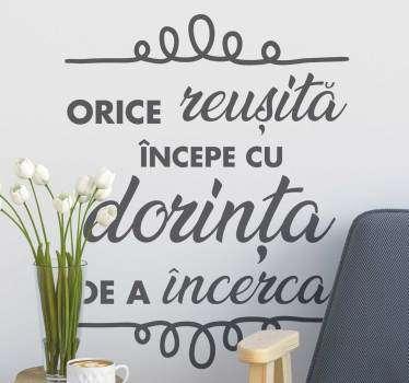 Motivație decal perete și autocolant text. Motivele autocolante de perete sunt perfecte pentru a vă decora biroul sau casa. Material extrem de durabil.