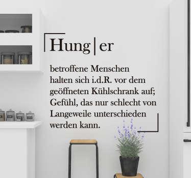Wandtattoo für Zuhause Küche Hunger