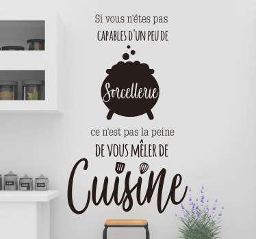 Ce sticker de citation reprenant cette célèbre phrase de l'auteure Colette sur la cuisine sera idéal dans votre cuisine ou dans votre restaurant !