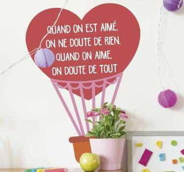Sticker Chambre Enfant Quand on est aimé