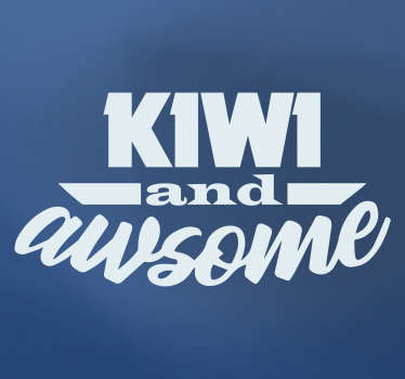 Lovely and simple car vinyl sticker design created with text content '' Kiwi and awsome''. Available in different colours and sizes.