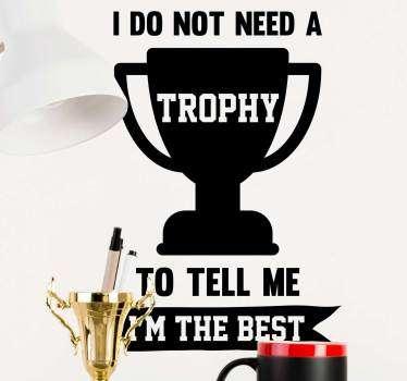 Zlatan trophy citat klistermärke