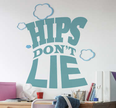 Popular phrase wall text sticker with the content '' Hips don't lie''. Buy it in the best suitable size and colour. Easy to apply.