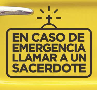 """Vinilo adhesivo para coche de texto religioso  que dice """"en caso de emergencia, llame a un sacerdote"""" con una cruz cristiana ¡Envío a domicilio!"""