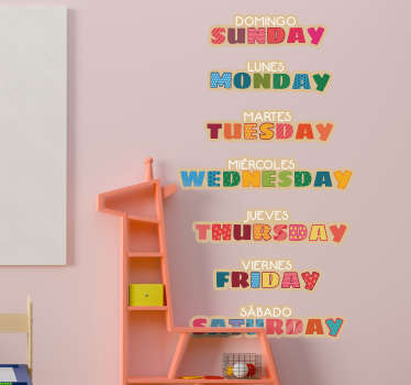 Multicolored days of the week in English and Spanish educational wall sticker for kids .Buy it in the best size suitable for where it will be applied.