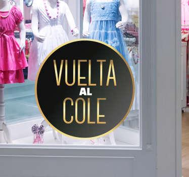 """Pegatina en dorado y negro creada para promocionar tus nuevos productos, formada por el texto """"VUELTA AL COLE"""". +10.000 Opiniones satisfactorias."""