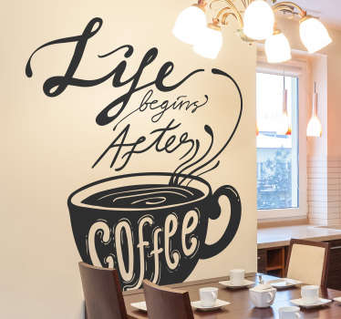 "Original pegatina adhesiva ideal para decorar tu cocina formada por el texto ""Life begins after coffee"". Envío Express en 24/48h."