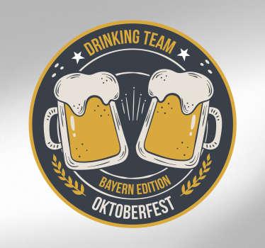 Oktoberfest Sticker in edlem Design. Passende Deko, oder Oktoberfeststimmung das ganze Jahr. Egal wo er klebt, gute Stimmung garantiert!