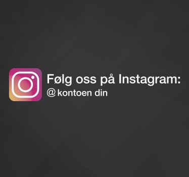 Dekorere butikkvinduet ditt med dette flotte og stilige personlig tilpassede klistremerket med instagram-logoen og kontonavnet ditt