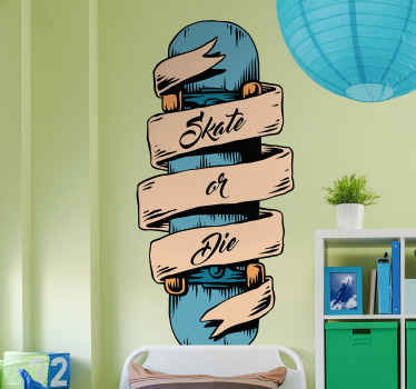 Decorative extreme sport wall art sticker design of a skateboard with the text ''skate of die''. An ideal decoration for skateboard lovers.
