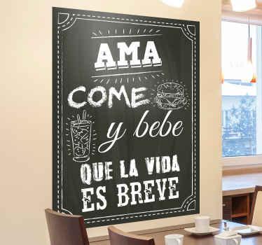 """Frase vinilo pared con cita """"ama come y bebe que la vida es breve"""" perfecto para colocar en tu cocina o restaurante ¡Envío exprés 24/72h!"""
