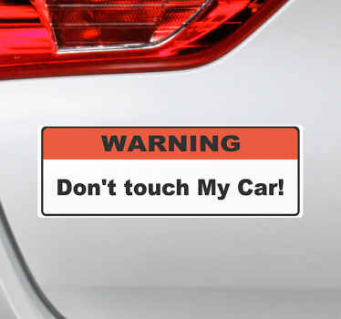 A decorative warning text cart sticker design made on a red and white squared background. The text says ''Don't touch my car''.