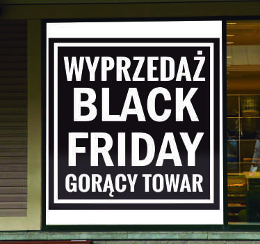 Łatwa do zastosowania naklejka na okno Black Friday, która pozwoli przyciągnąć spojrzenia niejednego przechodnia do Twojego sklepu.