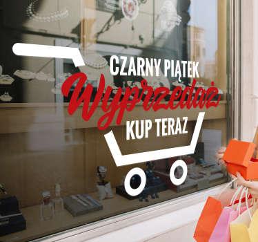 Zamów naszą naklejkę na witrynę sklepu Black Friday utworzoną w bardzo estetycznym stylu w kolorze białym i czerwonym przedstawiającą wózek sklepowy.
