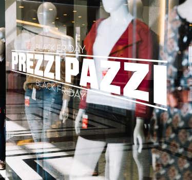 Vuoi convincere i tuoi clienti che questo è il miglior periodo per fare acquisti? Scegli queste fantastiche vetrofanie black friday prezzi pazzi!