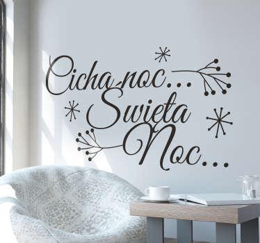 """Naklejka świąteczna przedstawiająca tekst dobrze znanej nam kolędy: """"Cicha noc, święta noc"""" z płatkami śniegu wokół."""