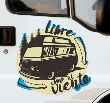 """Increíble vinilo para vehículo de caravana con la frase """"libre como el viento"""" con el que podrás reflejar tu manera de ser. Fácil de aplicar."""
