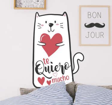 """Pegatina para regalar en San Valentín formada por el diseño de un gato con el texto """"Te quiero mucho"""". Atención al Cliente Personalizada."""