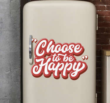 Happiness is the key to life. Remind yourself to be happy with this fridge sticker. A fun text sticker, meant to cheer you up on your gloomy days!