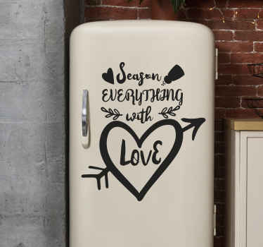 Any chef or home cook knows that a sprinkle of salt, a pinch of pepper and and a heap of love make a great dish! Decorate with this fridge sticker
