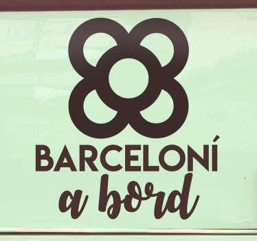 "Maravilloso sticker para coche de Barcelona con frase ""Barceloní a bord"" y con un panot en la parte superior. Fácil de colocar."