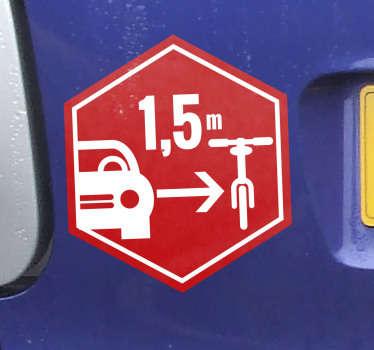 Vinilo para automóvil fácil de aplicar creada en forma hexagonal con una bicicleta en el que se recuerda la distancia de seguridad de 1,5 m. Fácil de colocar.
