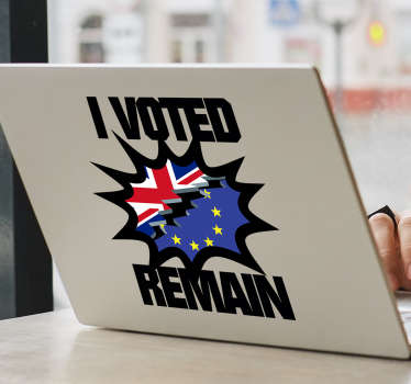 If you are a remainer and voted to stay then let everyone know with this laptop sticker. A simple design with the words 'I voted remain'
