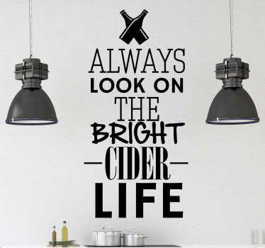 Bright cider life  drink wall sticker
