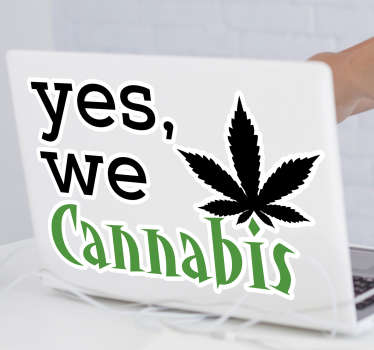Funny cannabis laptop decal