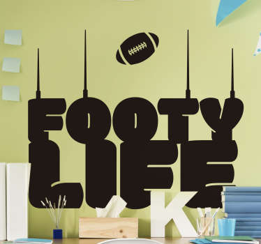 Footy life  wall decor